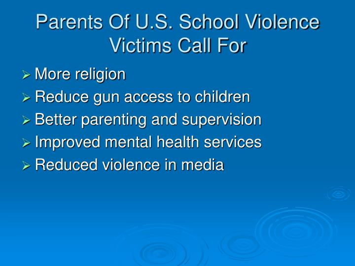 Parents of u s school violence victims call for