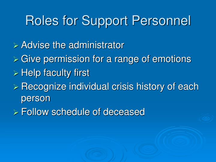 Roles for Support Personnel