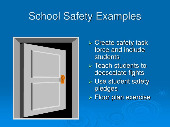 School Safety Examples