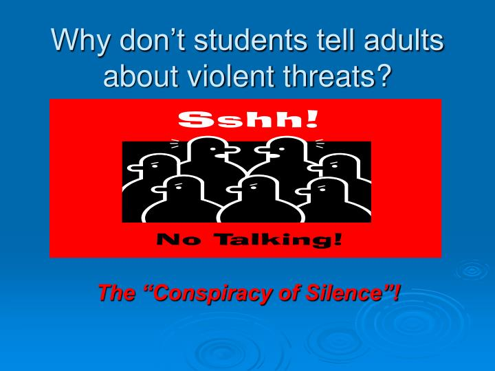 Why don't students tell adults about violent threats?