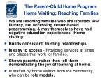 the parent child home program home visiting reaching families