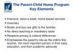 the parent child home program key elements