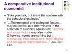 a comparative institutional economist
