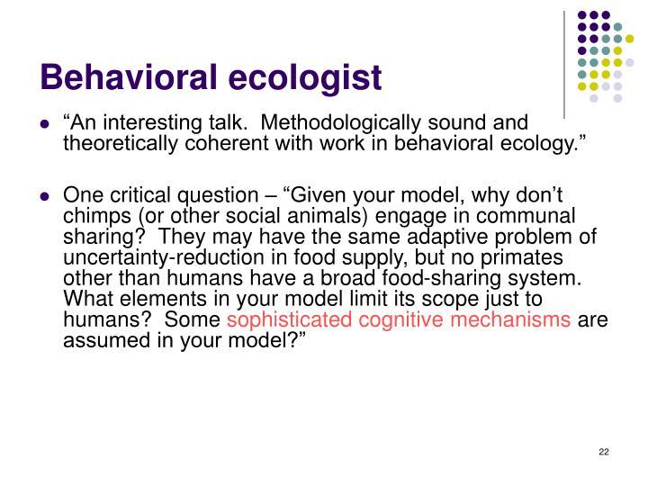 Behavioral ecologist