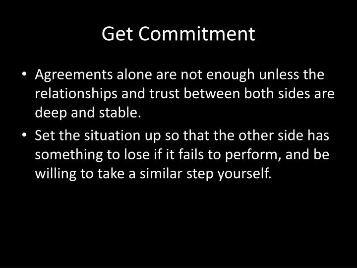 Get Commitment