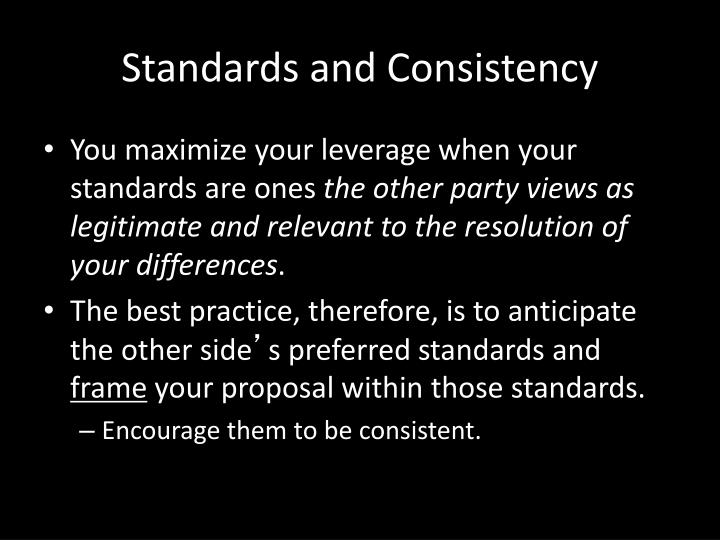 Standards and Consistency