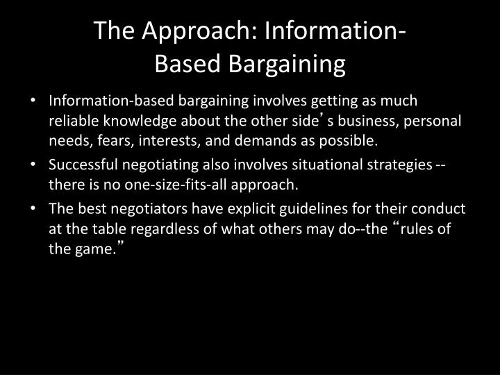 The Approach: Information-