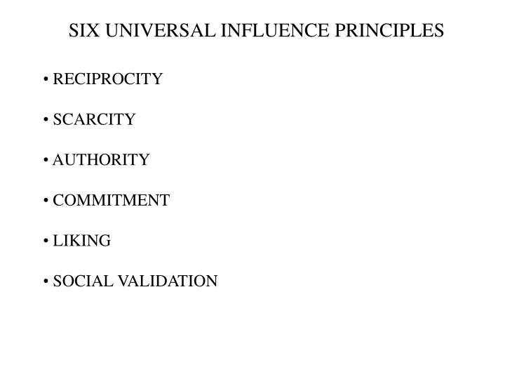 Six universal influence principles