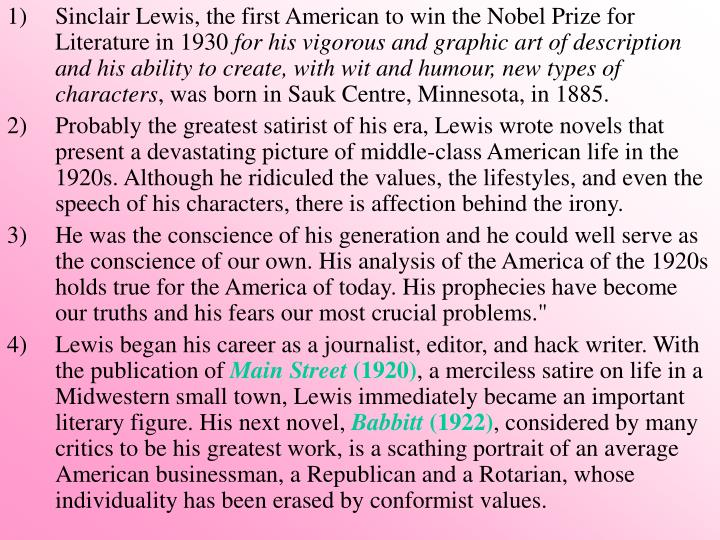 Sinclair Lewis, the first American to win the Nobel Prize for Literature in 1930