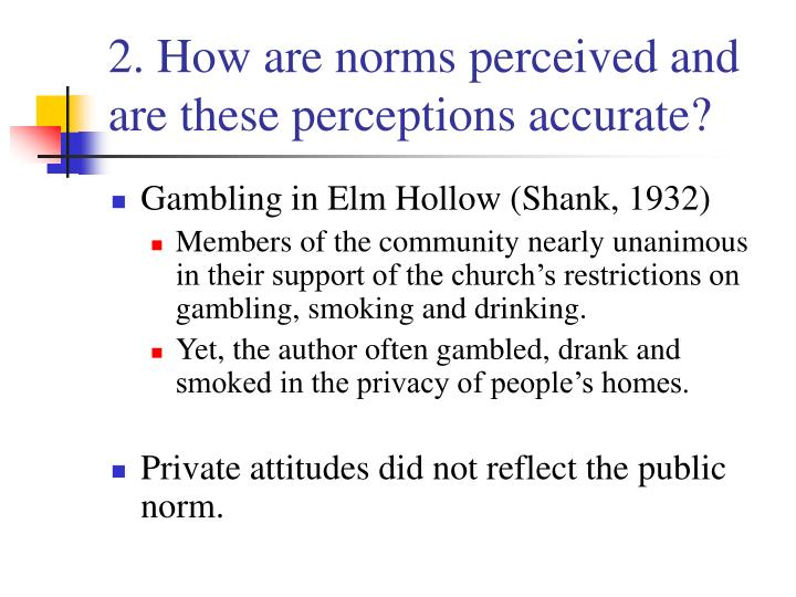2. How are norms perceived and are these perceptions accurate?