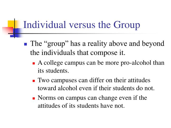 Individual versus the Group