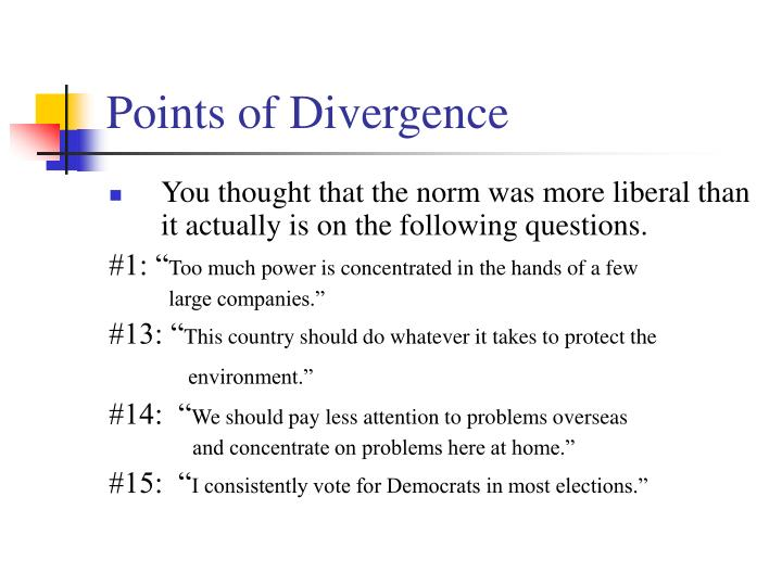 Points of Divergence
