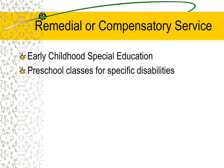 Remedial or Compensatory Service