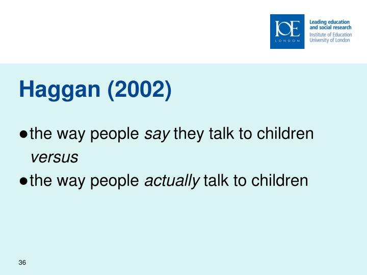 Haggan (2002)