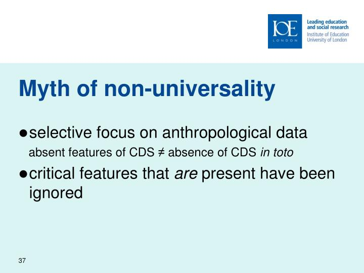 Myth of non-universality
