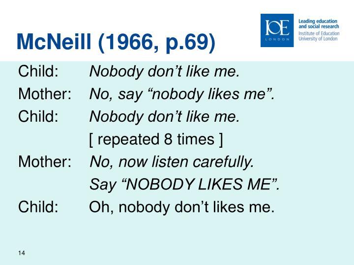 McNeill (1966, p.69)