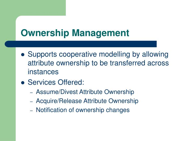 Ownership Management