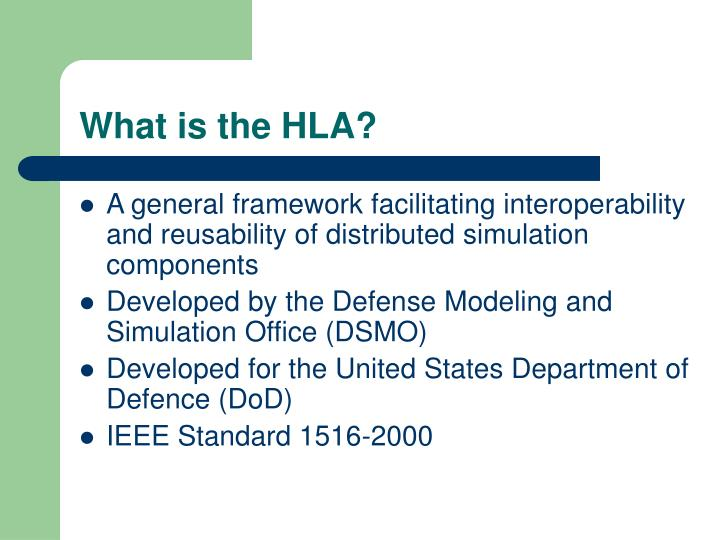 What is the HLA?