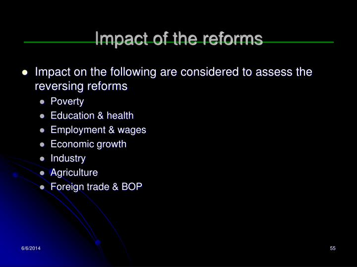 Impact of the reforms