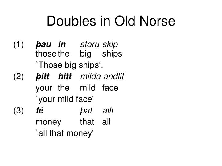Doubles in Old Norse