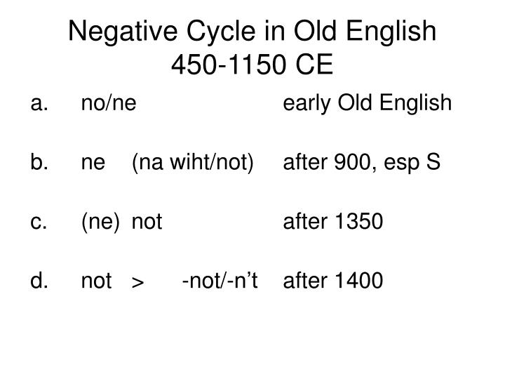 Negative Cycle in Old English