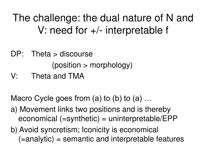 The challenge: the dual nature of N and V: need for +/- interpretable f