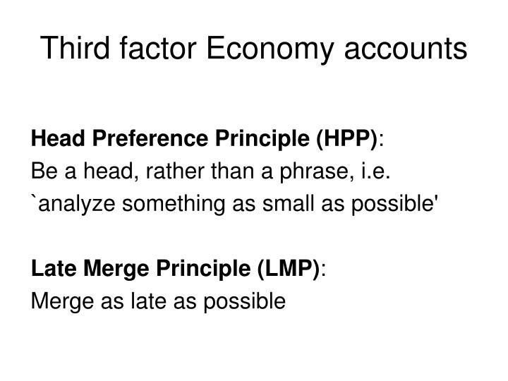 Third factor Economy accounts