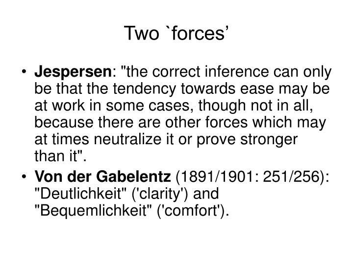 Two `forces'