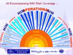all encompassing nim risk coverage