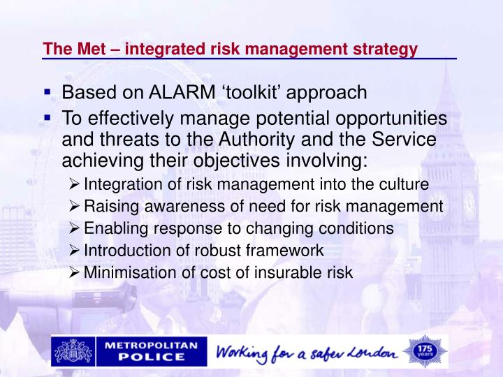 The Met – integrated risk management strategy