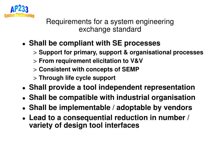 Requirements for a system engineering