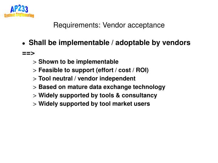 Requirements: Vendor acceptance
