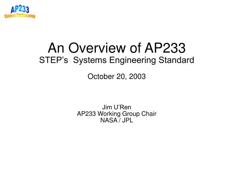 An Overview of AP233