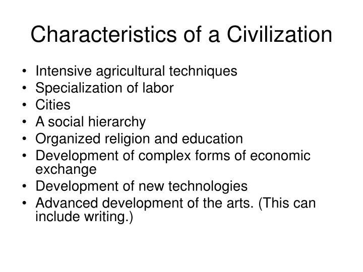 Characteristics of a Civilization