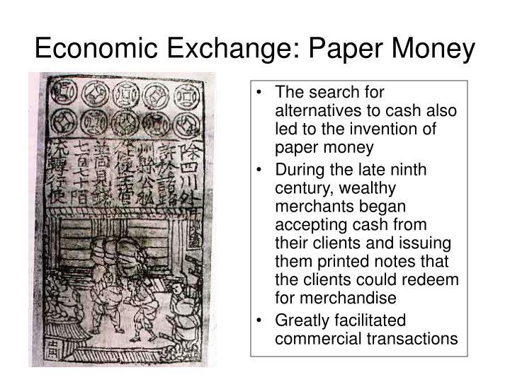 Economic Exchange: Paper Money