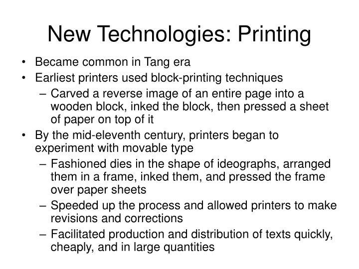 New Technologies: Printing
