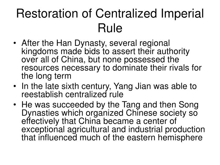 Restoration of Centralized Imperial Rule