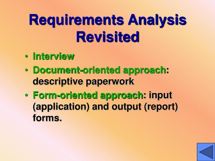 Requirements Analysis Revisited