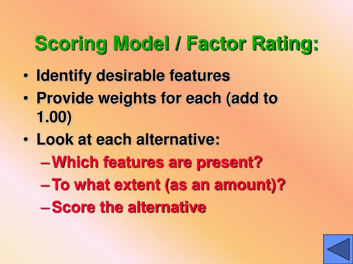 Scoring Model / Factor Rating: