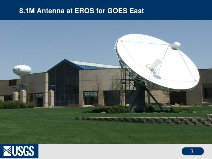 8.1M Antenna at EROS for GOES East