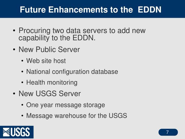 Future Enhancements to the  EDDN