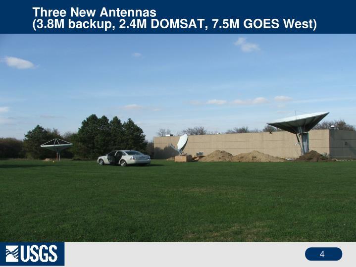 Three New Antennas