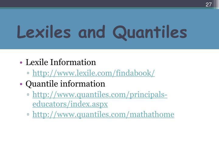 Lexiles and Quantiles