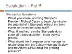 escalation pat b
