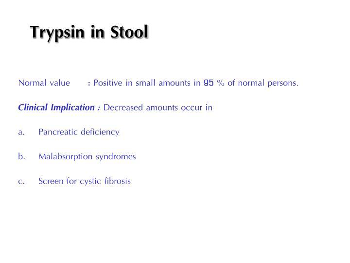 Trypsin in Stool