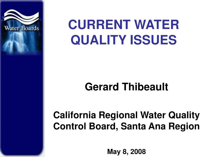 Current water quality issues