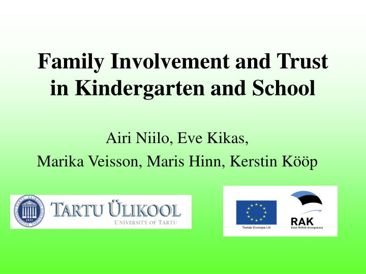Family involvement and trust in kindergarten and school