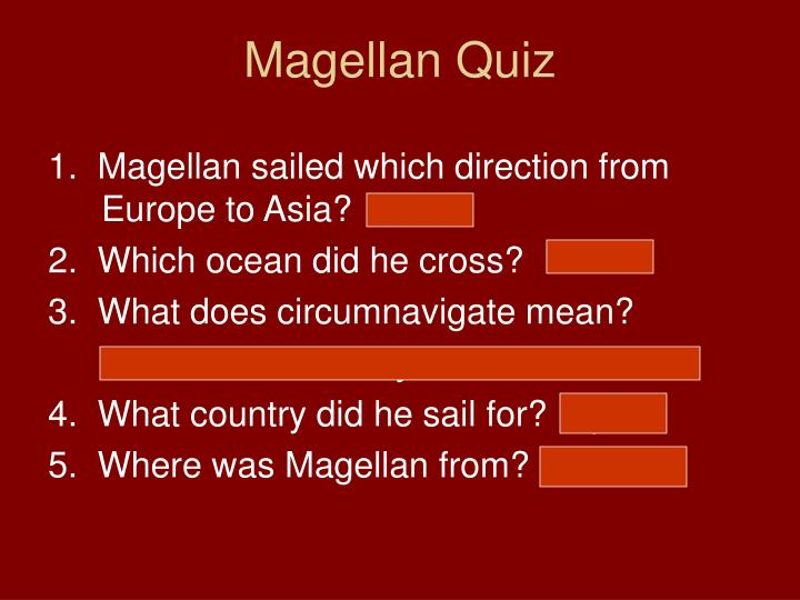Magellan Quiz