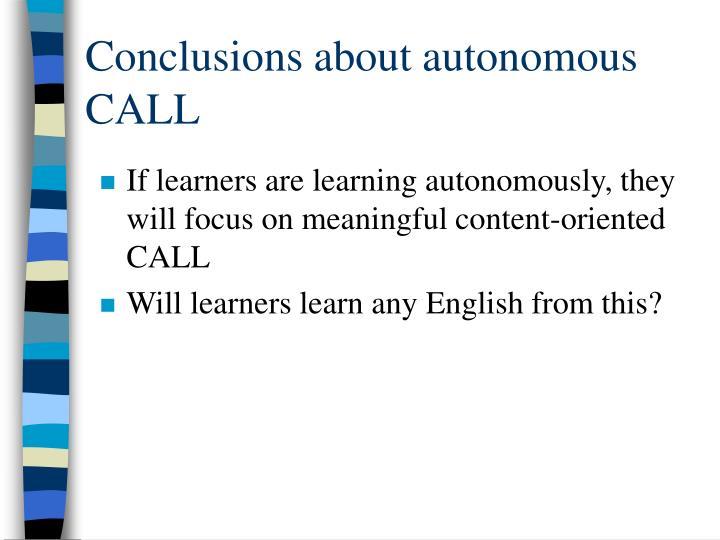 Conclusions about autonomous CALL