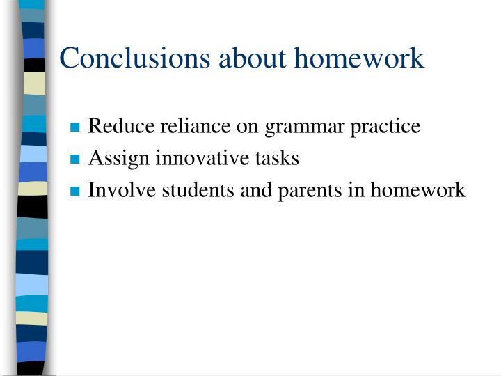 Conclusions about homework